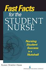 Fast Facts for the Student Nurse (Fast Facts)