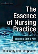 Essence of Nursing Practice