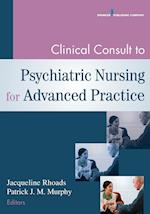 Clinical Consult to Psychiatric Nursing for Advanced Practice af Jacqueline Rhoads