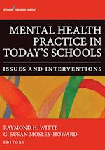 Mental Health Practice in Today's Schools