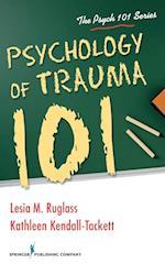 Psychology of Trauma 101