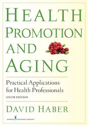 Haber, D:  Health Promotion and Aging