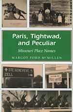 Paris, Tightwad, and Peculiar (Missouri Heritage Readers)
