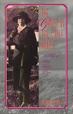 The Ghost in the Little House (Missouri Biography)