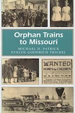 Orphan Trains to Missouri (Missouri Heritage Readers, nr. 1)