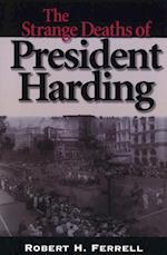 The Strange Deaths of President Harding