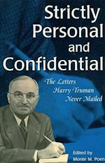 Strictly Personal and Confidential (Give 'Em Hell Harry)