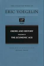 Order and History (COLLECTED WORKS OF ERIC VOEGELIN, nr. 17)