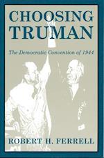 Choosing Truman (Give 'Em Hell Harry S)