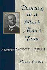 Dancing To A Black Man's Tune (Missouri Biography)