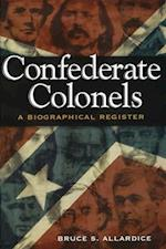 Confederate Colonels (Shades of Blue and Gray Series)