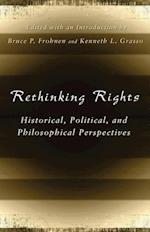 Rethinking Rights (Eric Voegelin Institute Series in Political Philosophy Paperback)