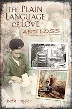 The Plain Language of Love and Loss
