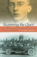 Beginning the Quest (Eric Voegelin Institute Series in Political Philosophy Hardcover)