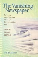 The Vanishing Newspaper [2nd Ed]
