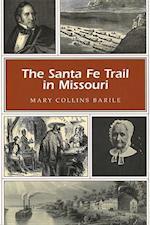The Santa Fe Trail in Missouri (Missouri Heritage Readers Series)