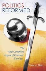 Politics Reformed (Eric Voegelin Institute Series in Political Philosophy)