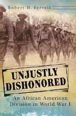 Unjustly Dishonored (The American Military Experience)