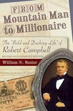 From Mountain Man to Millionaire (Missouri Biography Series)