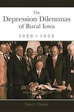 The Depression Dilemmas of Rural Iowa, 1929-1933