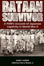 Bataan Survivor (The American Military Experiences)