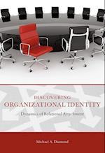 Discovering Organizational Identity (Advances in Organizational Psychodynamics)