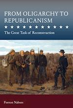 From Oligarchy to Republicanism (Studies in Constitutional Democracy)