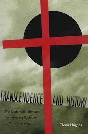 Transcendence and History, Volume 1