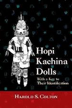 Hopi Kachina Dolls with a Key to Their Identification af Harold S. Colton