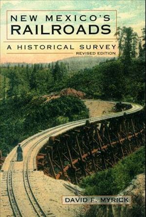 Bog, paperback New Mexico's Railroads af David F. Myrick, Myrick