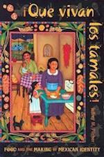 Que Vivan Los Tamales! af Jeffrey M. Pilcher