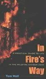 In Fire's Way af Tom Wolf, Thomas J. Wolf