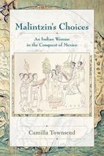 Malintzin's Choices af Camilla Townsend
