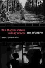 The Maltese Falcon to Body of Lies (Recencies Series Research and Recovery in Twentieth century American Poetics)