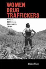 Women Drug Traffickers (Dialogos Series)