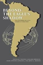 Beyond the Eagle's Shadow