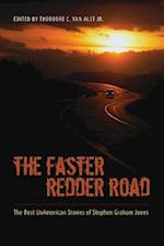 The Faster Redder Road af Stephen Graham Jones