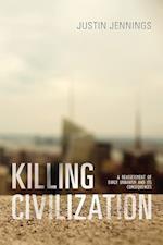 Killing Civilization