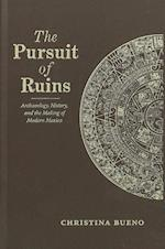 The Pursuit of Ruins (Dialogos Series)