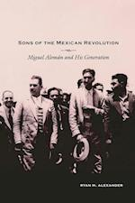 Sons of the Mexican Revolution (Dialogos Series)