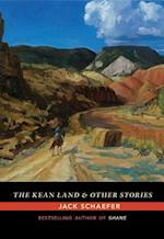 The Kean Land and Other Stories