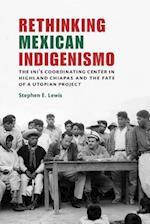 Rethinking Mexican Indigenismo