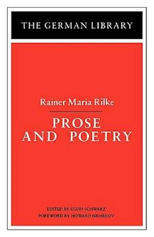 Prose and Poetry: Rainer Maria Rilke