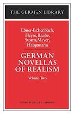 German Novellas of Realism: Ebner-Eschenbach, Heyse, Raabe, Storm, Meyer, Hauptmann: Volume Two