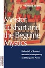 Meister Eckhart and Beguine Mystics af Bernard McGinn