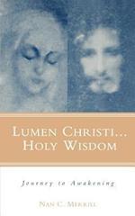 Lumen Christi, Holy Wisdom