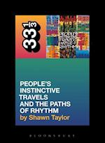 A Tribe Called Quest People's Instinctive Travels and the Paths of Rhythm (33 1/3)