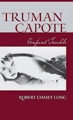 Truman Capote-Enfant Terrible af Robert Emmet Long