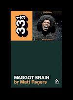 Funkadelic's Maggot Brain (33 1/3)