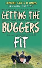 Getting the Buggers Fit 2nd Edition (Getting the Buggers)